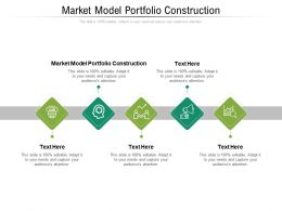 Market Model Portfolio Construction Ppt Powerpoint Presentation Summary Guide Cpb