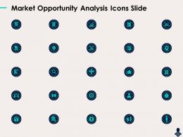 Market Opportunity Analysis Icons Slide Ppt Powerpoint Presentation Templates