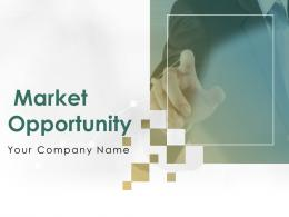 Market Opportunity Powerpoint Presentation Slides