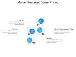 Market Perceived Value Pricing Ppt Powerpoint Presentation Outline Layouts Cpb