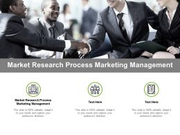 Market Research Process Marketing Management Ppt Powerpoint Presentation Infographics Cpb