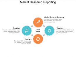 Market Research Reporting Ppt Powerpoint Presentation Gallery Brochure Cpb