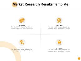 Market Research Results Template Big Data Ppt Powerpoint Presentation Ideas Graphics