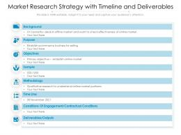 Market Research Strategy With Timeline And Deliverables