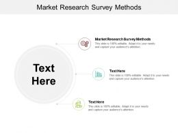 Market Research Survey Methods Ppt Powerpoint Presentation Show Design Cpb
