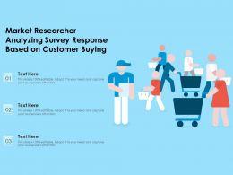 Market Researcher Analyzing Survey Response Based On Customer Buying