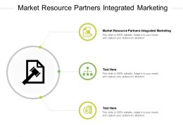 Market Resource Partners Integrated Marketing Ppt Powerpoint Presentation Slides Design Inspiration Cpb