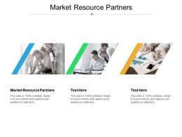 Market Resource Partners Ppt Powerpoint Presentation Ideas Aids Cpb