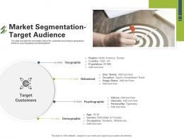 Market Segmentation Target Audience First Venture Capital Funding Ppt Layouts Files
