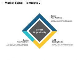 Market Sizing Opportunity H59 Ppt Powerpoint Presentation Portfolio Gallery