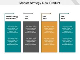 Market Strategy New Product Ppt Powerpoint Presentation Gallery Graphics Template Cpb