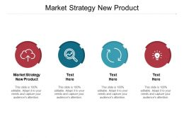 Market Strategy New Product Ppt Powerpoint Presentation Template Format Cpb