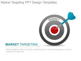 Market Targeting Ppt Design Templates