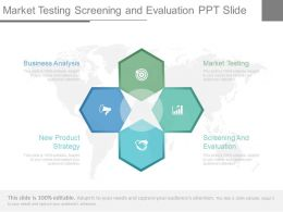 Market Testing Screening And Evaluation Ppt Slide