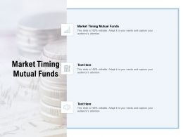 Market Timing Mutual Funds Ppt Powerpoint Presentation File Design Inspiration Cpb