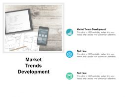 Market Trends Development Ppt Powerpoint Presentation Inspiration Show Cpb