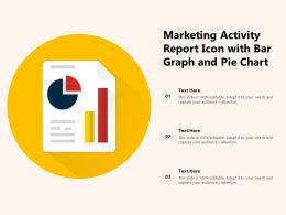 Marketing Activity Report Icon With Bar Graph And Pie Chart