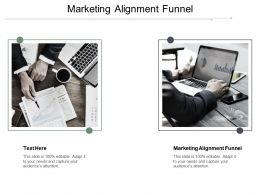 Marketing Alignment Funnel Ppt Powerpoint Presentation Gallery Outfit Cpb