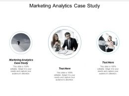 Marketing Analytics Case Study Ppt Powerpoint Presentation File Introduction Cpb