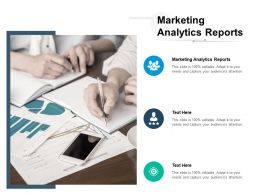 Marketing Analytics Reports Ppt Powerpoint Presentation Professional Clipart Images Cpb