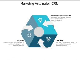 Marketing Automation CRM Ppt Powerpoint Presentation Layouts Topics Cpb