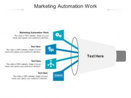 Marketing Automation Work Ppt Powerpoint Presentation Show Smartart Cpb