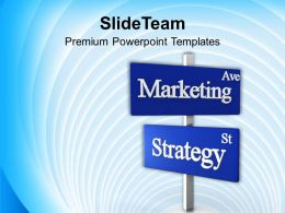 Marketing Ave Strategy St Signpost Business Powerpoint Templates Ppt Themes And Graphics 0113
