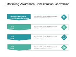 Marketing Awareness Consideration Conversion Ppt Powerpoint Presentation Outline Cpb