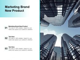 Marketing Brand New Product Ppt Powerpoint Presentation Layouts Slide Portrait Cpb