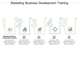 Marketing Business Development Training Ppt Powerpoint Presentation Model Cpb