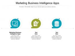 Marketing Business Intelligence Apps Ppt Powerpoint Presentation Slides Model Cpb