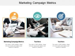 Marketing Campaign Metrics Ppt Powerpoint Presentation Slides Influencers Cpb