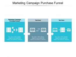 Marketing Campaign Purchase Funnel Ppt Powerpoint Presentation Portfolio Picture Cpb