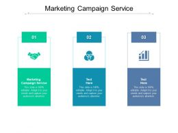 Marketing Campaign Service Ppt Powerpoint Presentation Styles Graphics Design Cpb