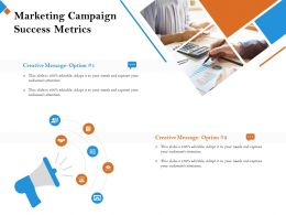Marketing Campaign Success Metrics It To Your Ppt Powerpoint Presentation Styles Vector