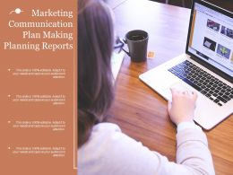 Marketing Communication Plan Making Planning Reports
