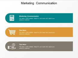 Marketing Communication Ppt Powerpoint Presentation Outline Elements Cpb