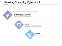 Marketing Consulting Cybersecurity Ppt Powerpoint Presentation Ideas Example Cpb