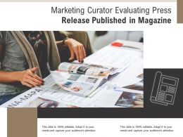 Marketing Curator Evaluating Press Release Published In Magazine