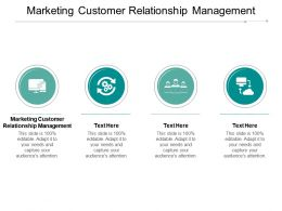Marketing Customer Relationship Management Ppt Powerpoint Presentation Icon Graphics Cpb