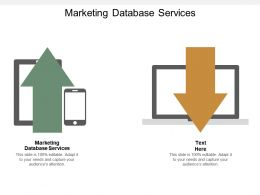 Marketing Database Services Ppt Powerpoint Presentation Gallery Backgrounds Cpb
