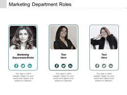 Marketing Department Roles Ppt Powerpoint Presentation Infographics Portrait Cpb