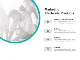 Marketing Electronic Products Ppt Powerpoint Presentation Portfolio Clipart Cpb