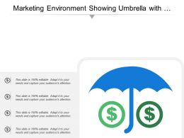 Marketing Environment Showing Umbrella With Dollar Signs