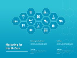 Marketing For Health Care Ppt Powerpoint Presentation Icon Maker