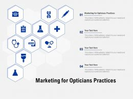 Marketing For Opticians Practices Ppt Powerpoint Presentation Professional Graphics