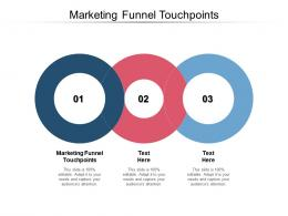 Marketing Funnel Touchpoints Ppt Powerpoint Presentation Outline Inspiration Cpb