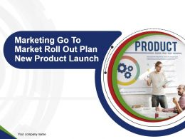 marketing_go_to_market_roll_out_plan_new_product_launch_powerpoint_presentation_slides_Slide01