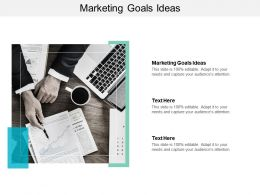 Marketing Goals Ideas Ppt Powerpoint Presentation Ideas Themes Cpb