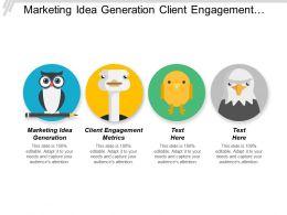 Marketing Idea Generation Client Engagement Metrics Manage Sales